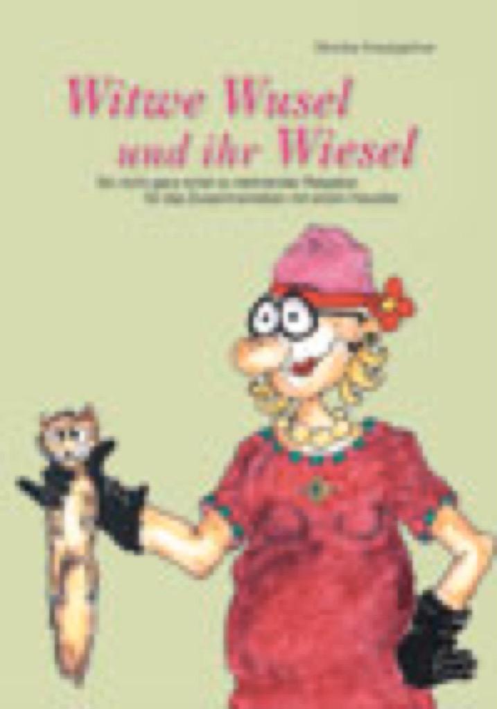 Witwe Wusel und ihr Wiesel