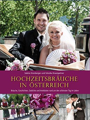 Hochzeitsbräuche in Österreich