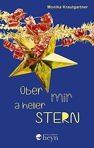 Über mir a heller Stern